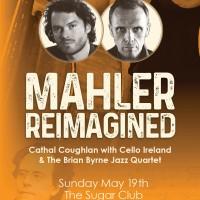 Mahler Reimagined